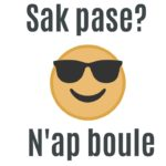 "What does ""Sak pase? N'ap boule"" mean in Haitian Creole?"
