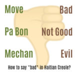 """How do you say """"Bad"""" in Creole"""