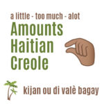 Haitian Creole words to describe amount or size
